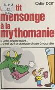Du petit mensonge à la mythomanie