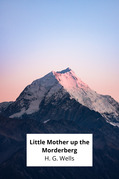 Little Mother up the Morderberg