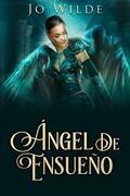 Ángel De Ensueño