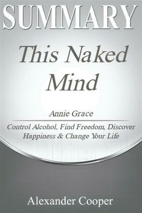 Summary of This Naked Mind