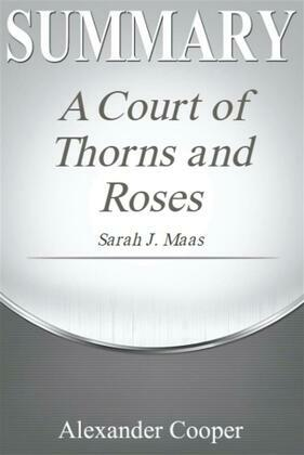 Summary of A Court of Thorns and Roses