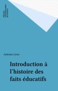 Introduction à l'histoire des faits éducatifs