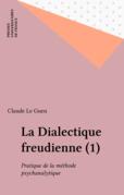 La Dialectique freudienne (1)