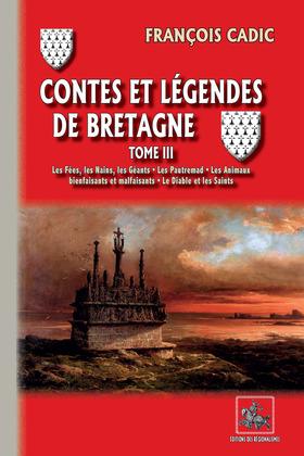 Contes et Légendes de Bretagne (Tome 3)