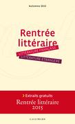 Extraits gratuits - Rentrée littéraire Gallimard 2015