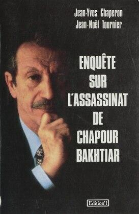 Enquête sur l'assassinat de Chapour Bakhtiar