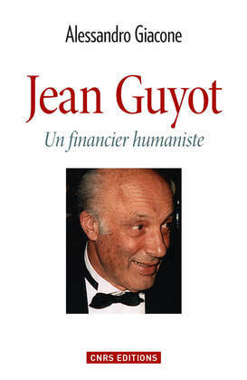 Jean Guyot. Le financier humaniste