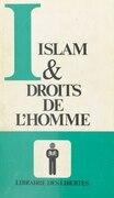 Islam et droits de l'homme : Recueil de textes