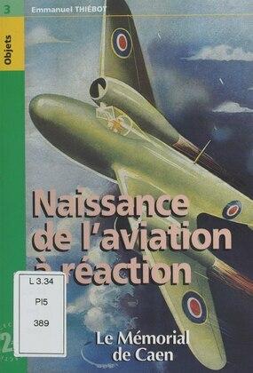 Naissance de l'aviation à réaction