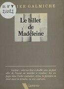 Le Billet de Madeleine