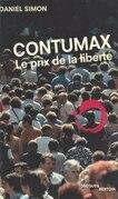 Contumax : Le Prix de la liberté
