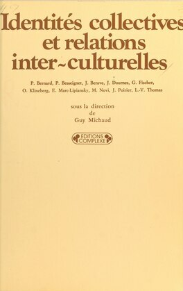 Identités collectives et relations interculturelles