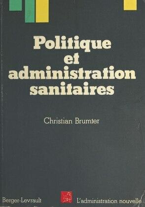 Politique et administration sanitaires