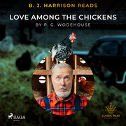 B. J. Harrison Reads Love Among the Chickens