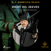 B. J. Harrison Reads Right Ho, Jeeves