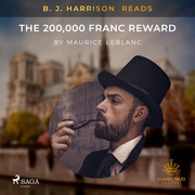 B. J. Harrison Reads The 200,000 Franc Reward