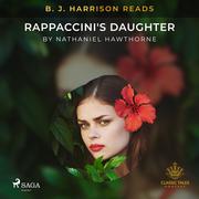 B. J. Harrison Reads Rappaccini's Daughter
