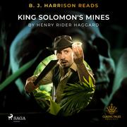 B. J. Harrison Reads King Solomon's Mines
