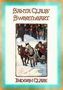 SANTA CLAUS' SWEETHEART - A Children's Christmas Story