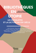 Bibliothèques en utopie
