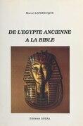De l'Égypte ancienne à la Bible