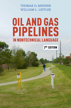 Oil and Gas Pipelines in Nontechnical Language, 2nd Edition