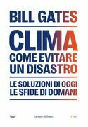 Clima. Come evitare un disastro