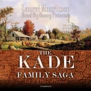 The Kade Family Saga, Vol. 2