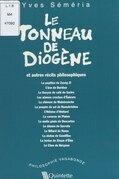 Le tonneau de Diogène et autres récits philosophiques