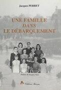 Une famille dans le débarquement : Caen, 6 juin 1944