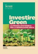 Investire green - La finanza sostenibile per la generazione Greta