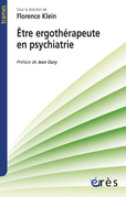Etre ergothérapeute en psychiatrie