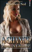 A Chance Upon A Chance