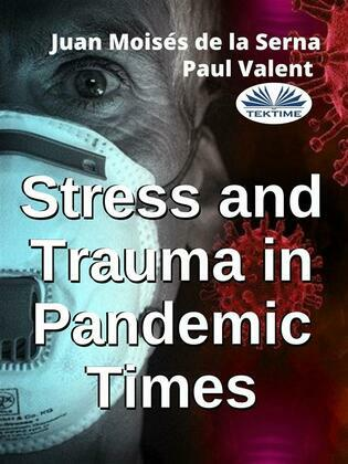 Stress And Trauma In Pandemic Times