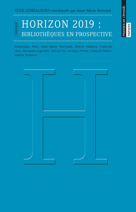 Horizon 2019: bibliothèques en prospective