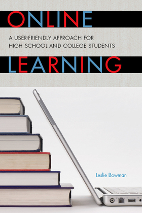 Online Learning: A User-Friendly Approach for High School and College Students