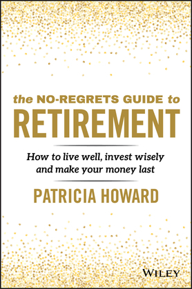 The No-Regrets Guide to Retirement