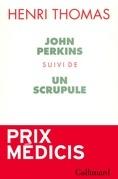 John Perkins / Un Scrupule