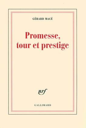 Promesse, tour et prestige