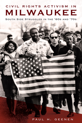 Civil Rights Activism in Milwaukee