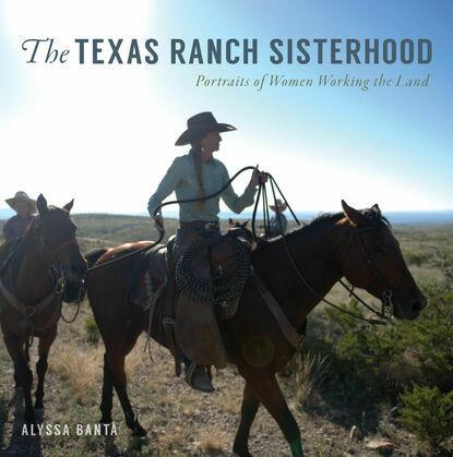 The Texas Ranch Sisterhood