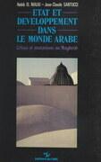 État et développement dans le monde arabe : crises et mutations au Maghreb