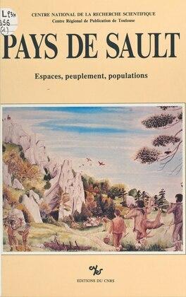Pays de Sault : espaces, peuplement, populations