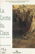La grotte du Claux (Gorniès-Hérault)