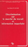Discrimination sur le marché du travail et information imparfaite