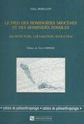 Le pied des hominoïdes miocènes et des hominidés fossiles : architecture, locomotion, évolution