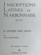 Inscriptions latines de Narbonnaise (2) : Antibes, Riez, Digne
