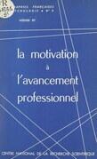 La motivation à l'avancement professionnel