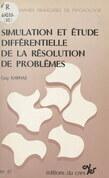 Simulation et étude différentielle de la résolution de problèmes