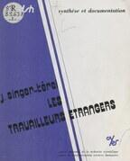 Les travailleurs étrangers : migrations internationales de main-d'œuvre, 1974-1978